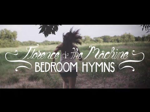 Florence The Machine Bedroom Hymns Music Video Fan Made Hymn Music Music Videos Hymn