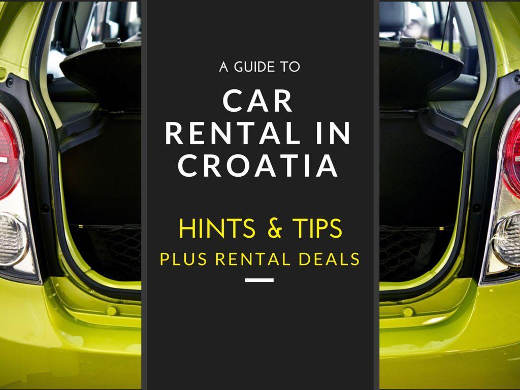 Car Rental Croatia Driving In Croatia Tips Chasing The Donkey Car Rental Croatia Travel Guide Croatia Travel