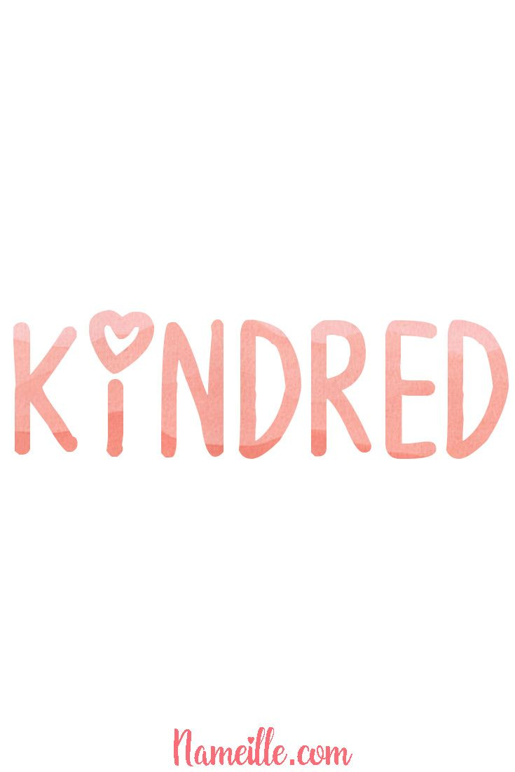 Gender Neutral Unisex Baby Names Nameille Com Kindred Baby Names Unisex Baby Names Baby Girl Names