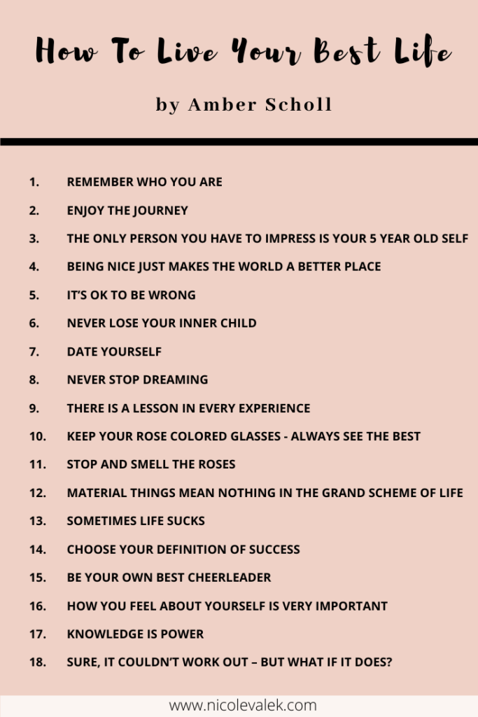 How To Live Your Happiest And Best Life Nicolevalek Com Lesson Quotes Wise Words Quotes Life Lesson Quotes