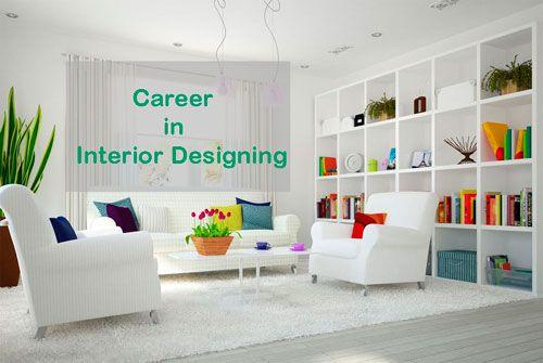 Career In Interior Designing Course Details Career Option Jobs Salary Etc Interior Interior Design Design