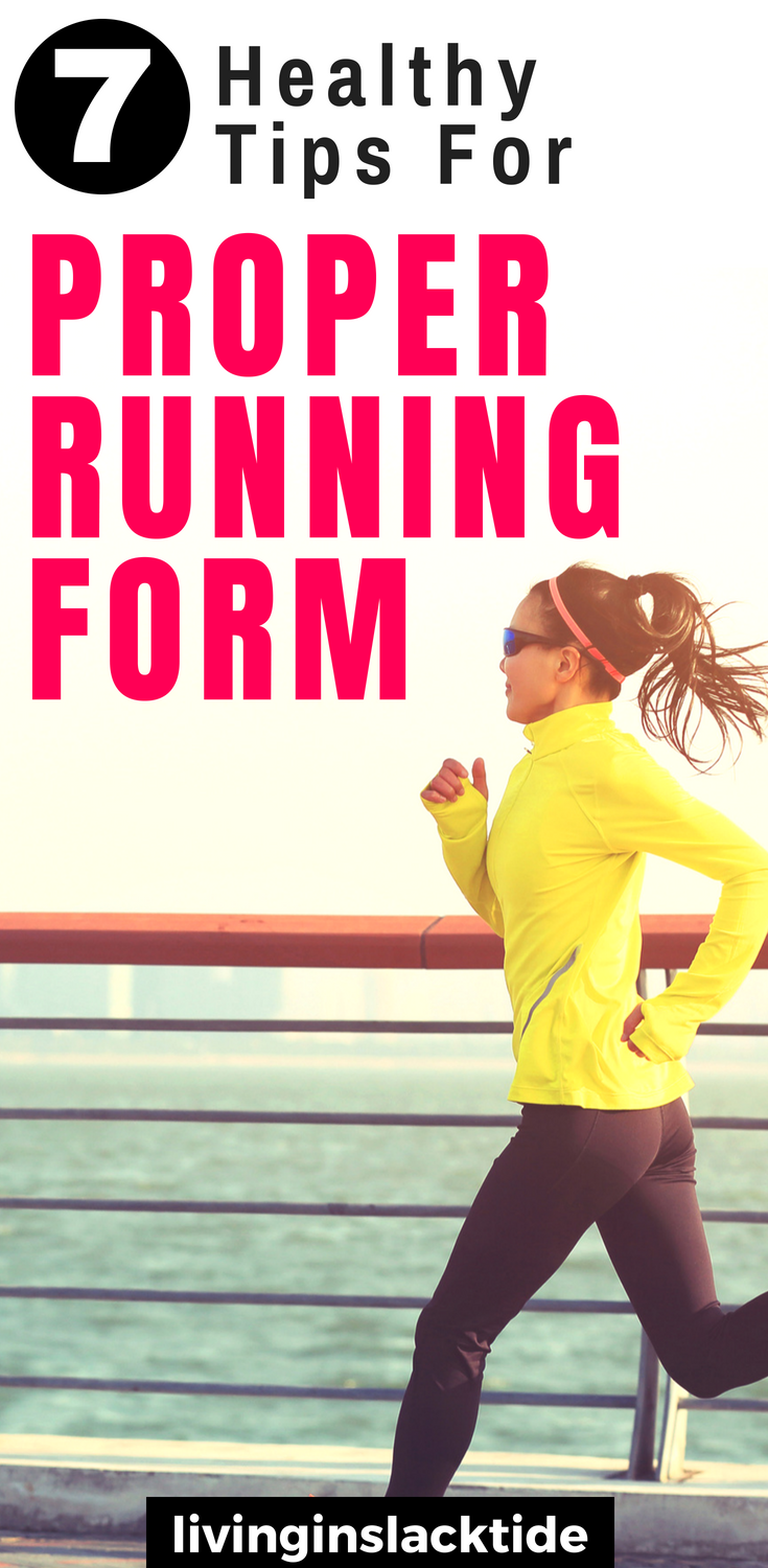 7 Healthy Tips For Proper Running Form | Running For Beginners | Running Tips | Running For Women #r...