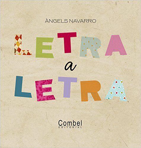 Letra a letra: Amazon.es: Àngels Navarro Simon, Eva Sans Ribera: Libros