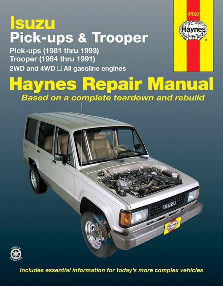 47020 New Haynes Repair Manual Isuzu Pick Ups 81 93 Trooper 1984 91 2 4wd Haynespublications Repair Manuals Trooper Car Repair Service