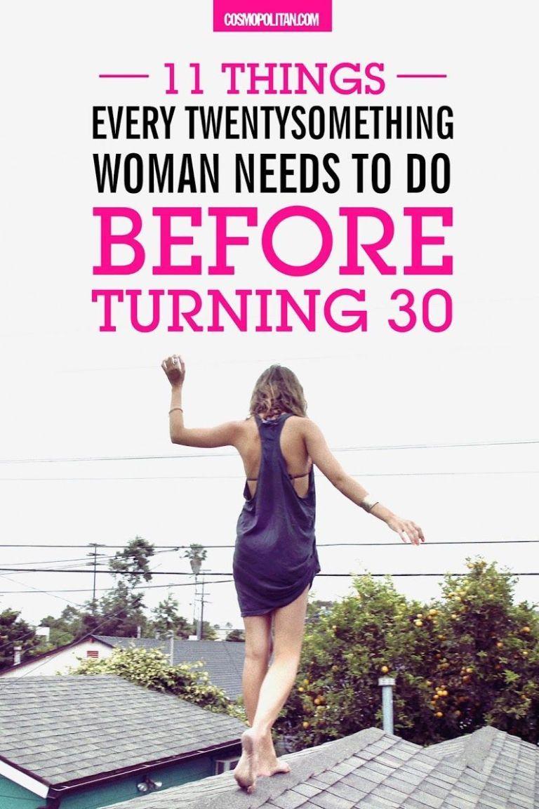 11 Things Every Twentysomething Woman Needs to Do Before ...