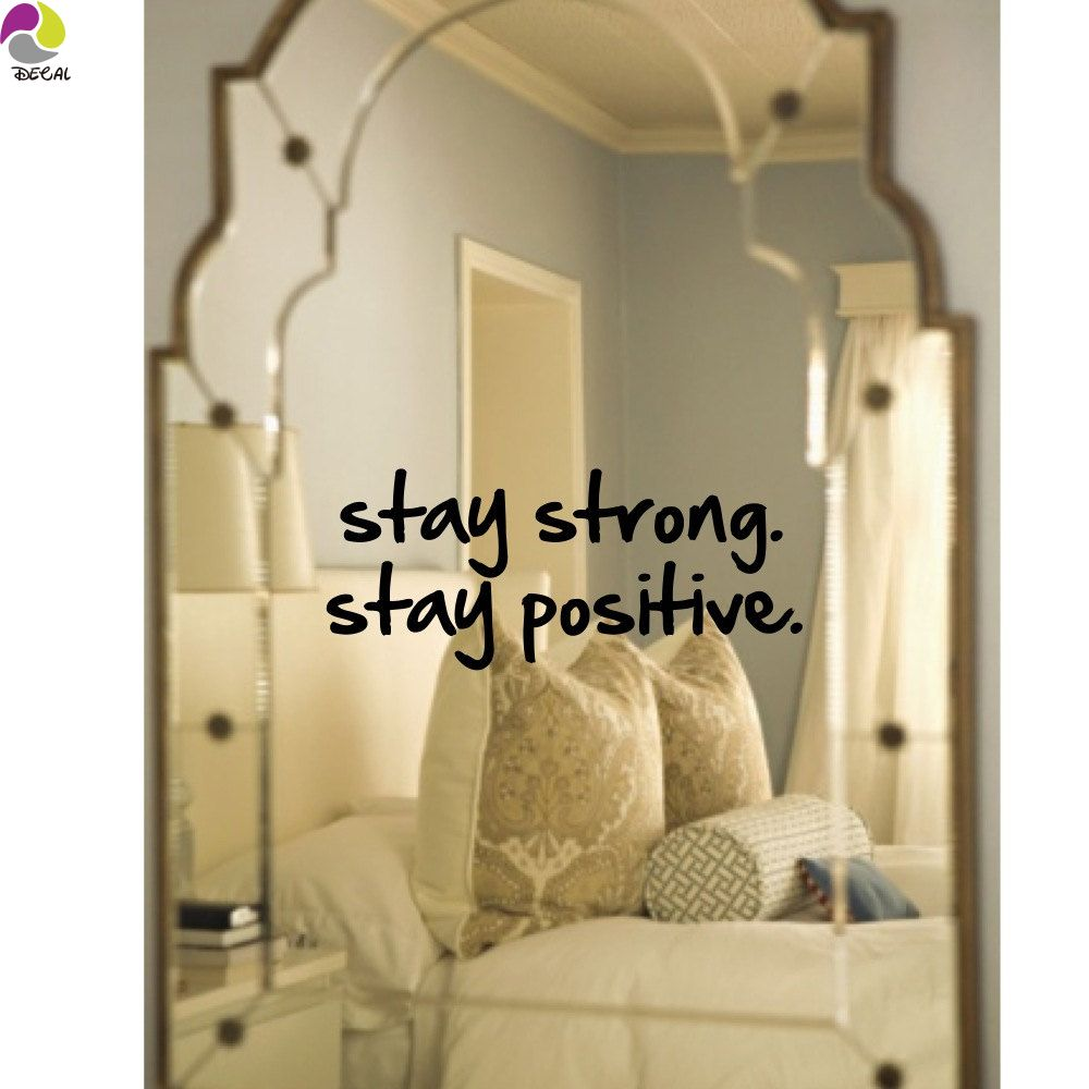 Stay Strong Stay Positive Quote Wall Mirror Sticker Office Bedroom ...