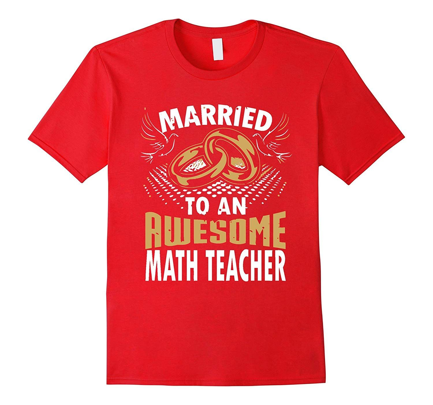 Married To An Awesome Math Teacher Graphic T-Shirt #superherogifts