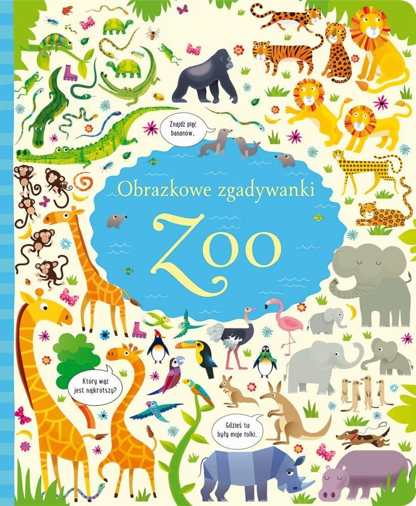 Obrazkowe Zgadywanki Zoo Opracowanie Zbiorowe Ksiazka W Sklepie Empik Com Zoo Pictures Puzzle Books Picture Puzzles