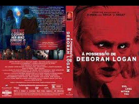 A Possessao De Deborah Logan Assistir Filme Completo Dublado Em