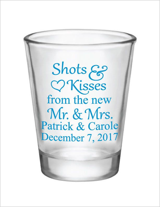 Wedding favors for guests, personalized wedding shot glasses, shots and kisses from the new mr and mrs, custom wedding favors #personalizedwedding
