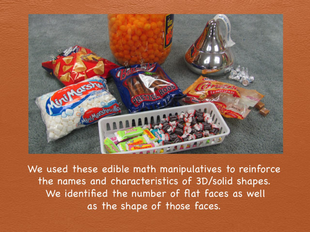 edible math: 3D shapes cheez balls, marshmallows, tootsie rolls, bugles, pretzel rods, kisses, fun sized starburst packs