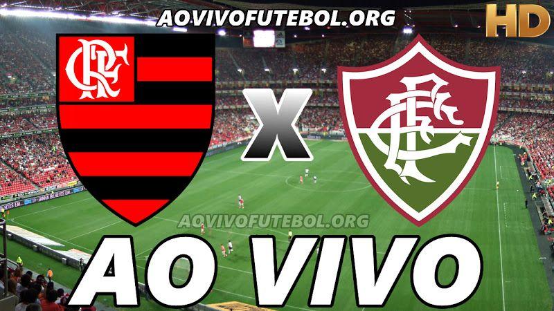 Assistir Flamengo X Fluminense Ao Vivo Hd Em 2021 Flamengo E Fluminense Flamengo X Fluminense Jogo Do Fluminense
