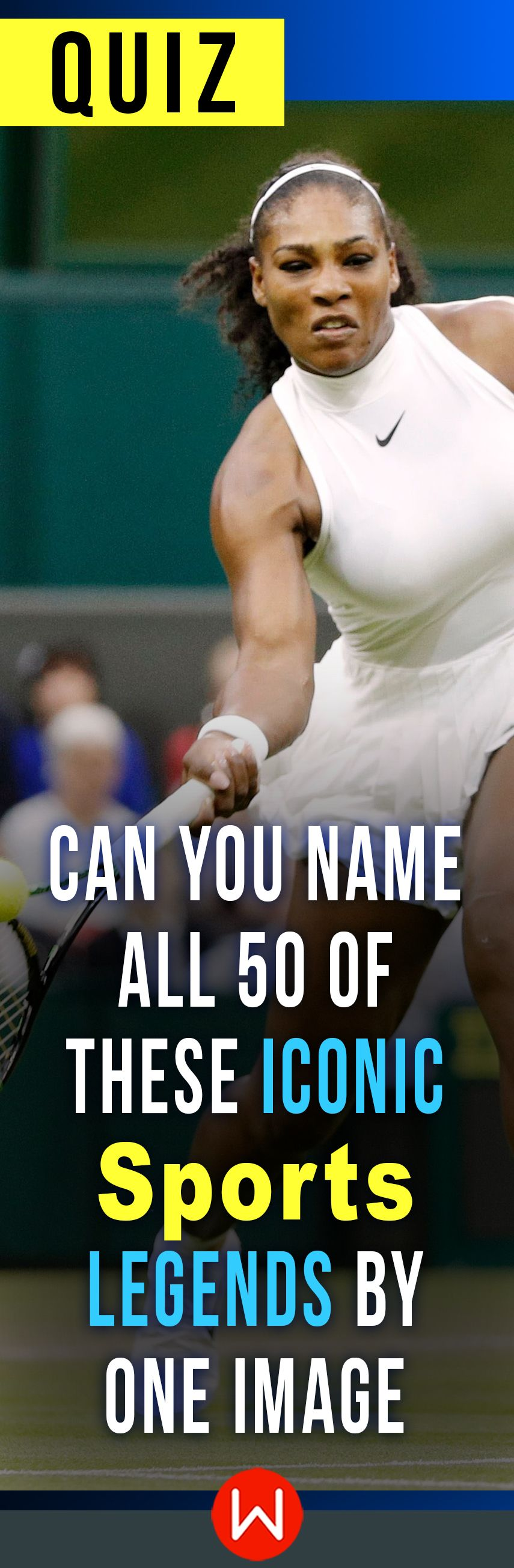 Quiz Can You Name All 50 Of These Iconic Sports Legends