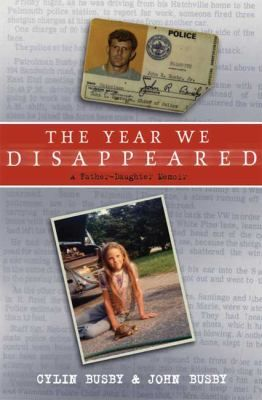 With Their Lives Unraveling Around Them The Busby Family Left Everything And Everyone They Had Ever Known And Simply Disappear Books Memoirs Father Daughter