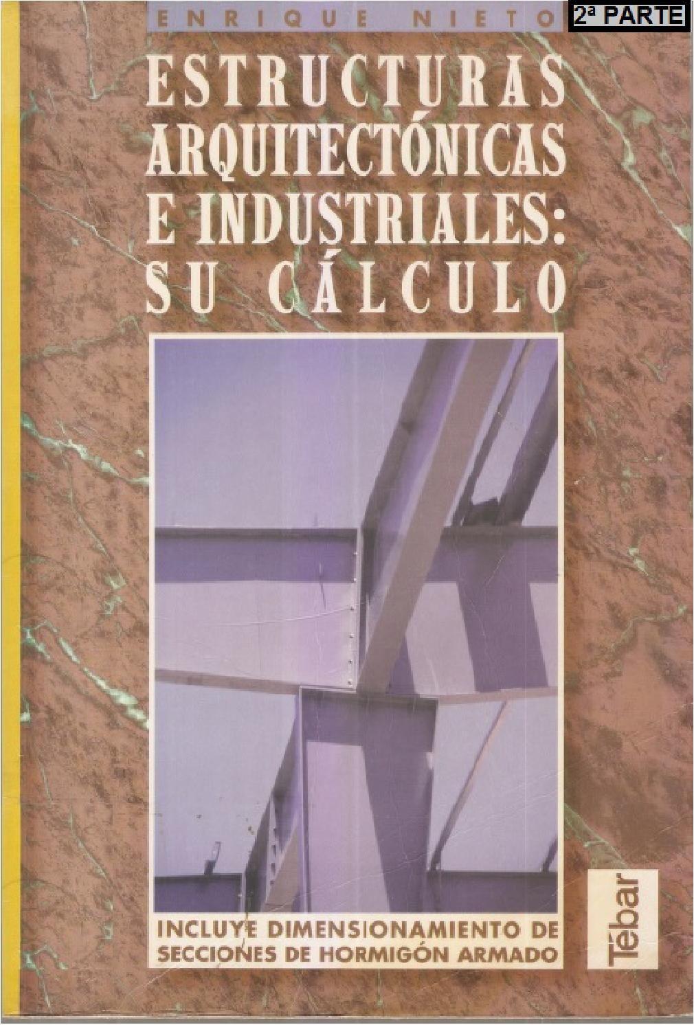 Estructuras arquitecturas e industriales su c lculo for Curso arquitectura software