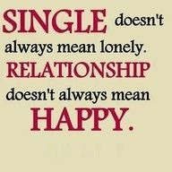 Single Vs Relationship Words Inspirational Words Quotes