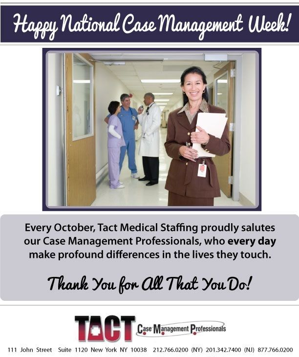 Happy National Case Management Week Case Management Health Care Travel Jobs