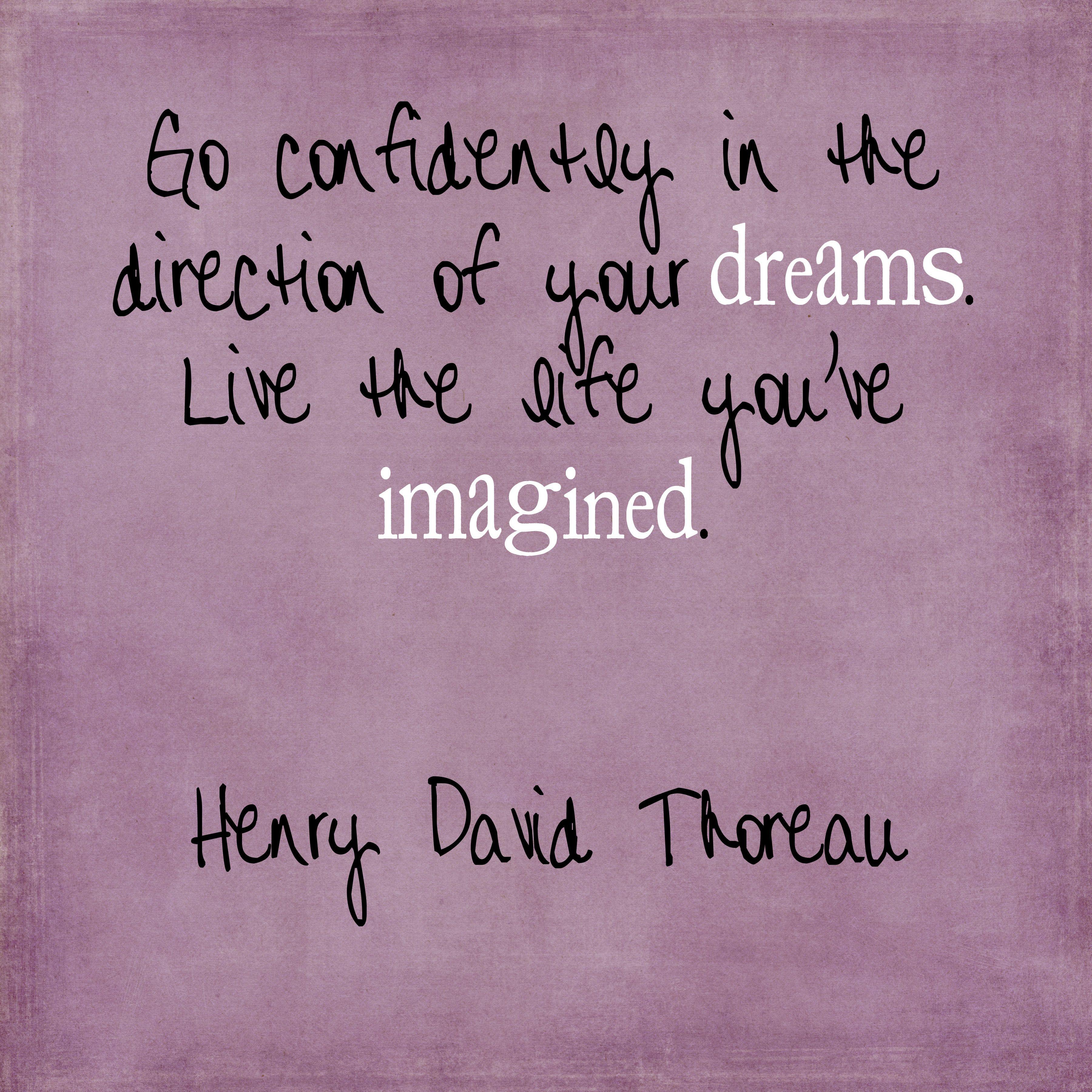 Favorite Quotation Thoreau  Quotes  Pinterest  Henry David Thoreau Wisdom And
