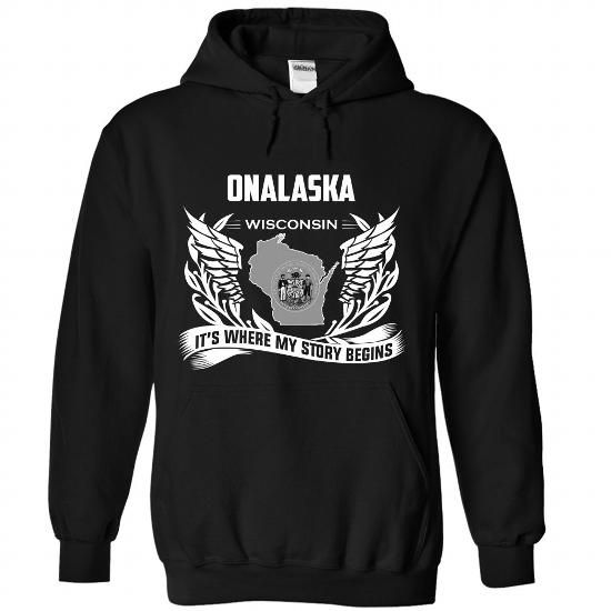 Onalaska - Its where my story begins! - #sorority tshirt #hoodies womens. OBTAIN => https://www.sunfrog.com/No-Category/Onalaska--Its-where-my-story-begins-7374-Black-Hoodie.html?68278