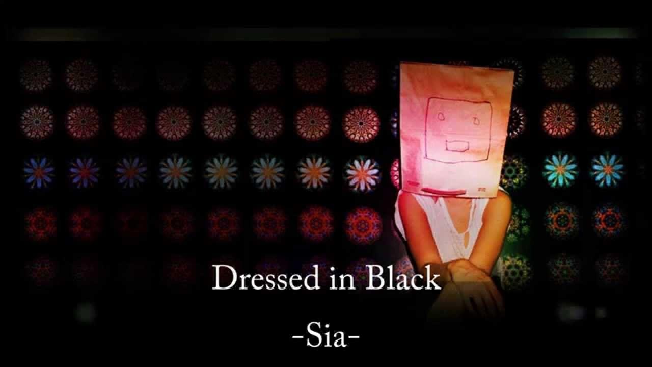 Sia - Dressed In Black - Letra en Español - YouTube | Music ...