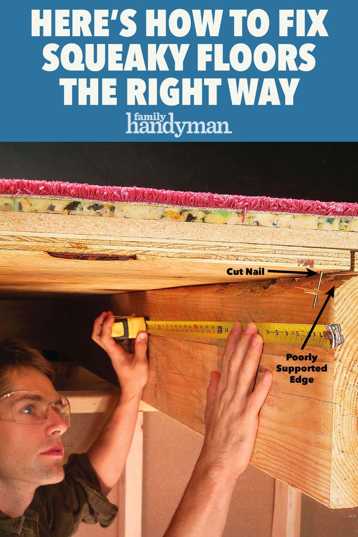 How To Fix Squeaky Floors In 2020 Fix Squeaky Floors Squeaky Floors Flooring Tutorials