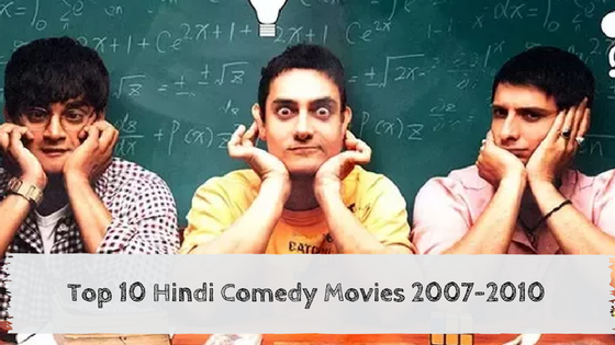 At Movies Films Focused On Education >> Top 10 Hindi Comedy Movies 2007 2010 Lists Of Bollywood Movies