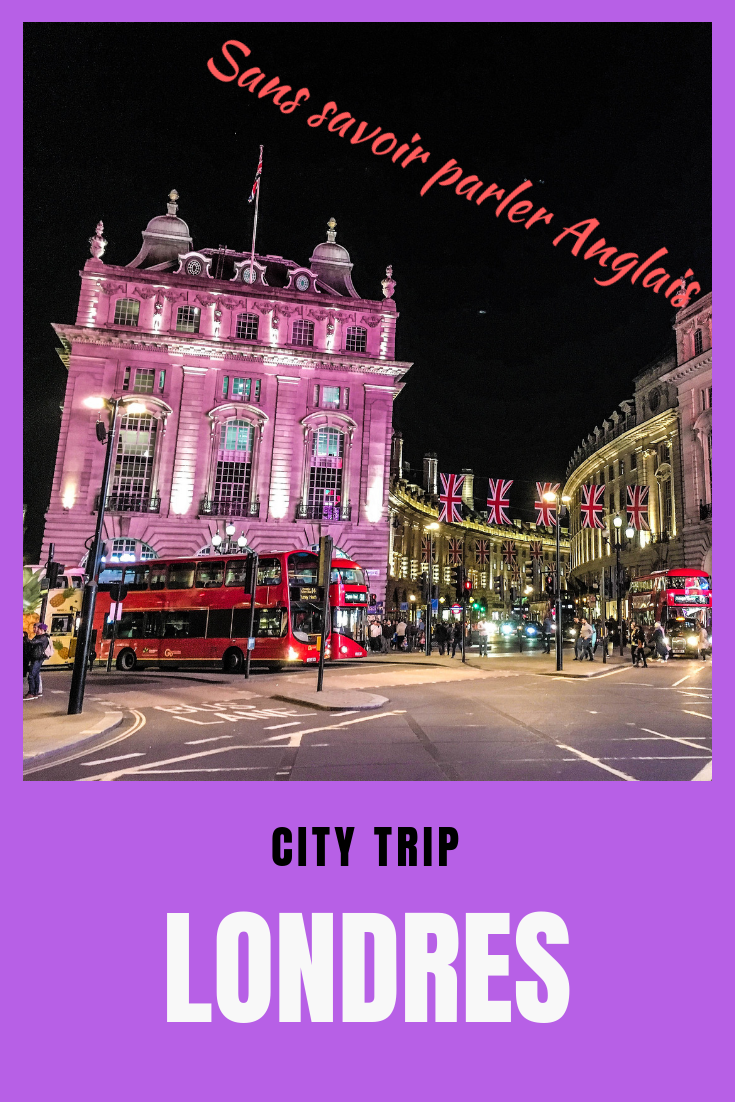 Visiter Londres Sans Parler Anglais Notre Kit De Survie Parler Anglais Voyage A Londres Londres