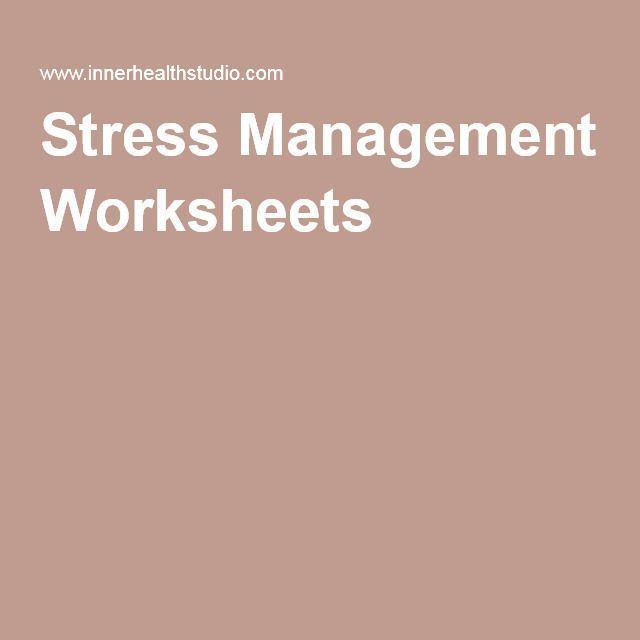 Stress Management Stress Management Worksheets Pinterest