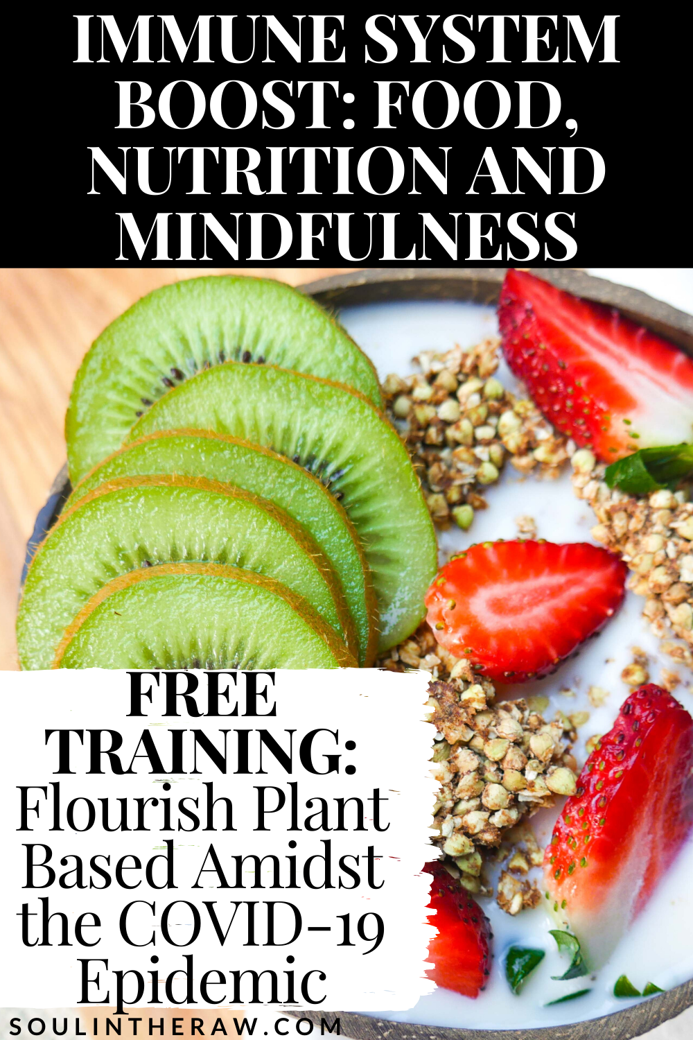 IMMUNE SYSTEM BOOST FOOD, NUTRITION AND MINDFULNESS