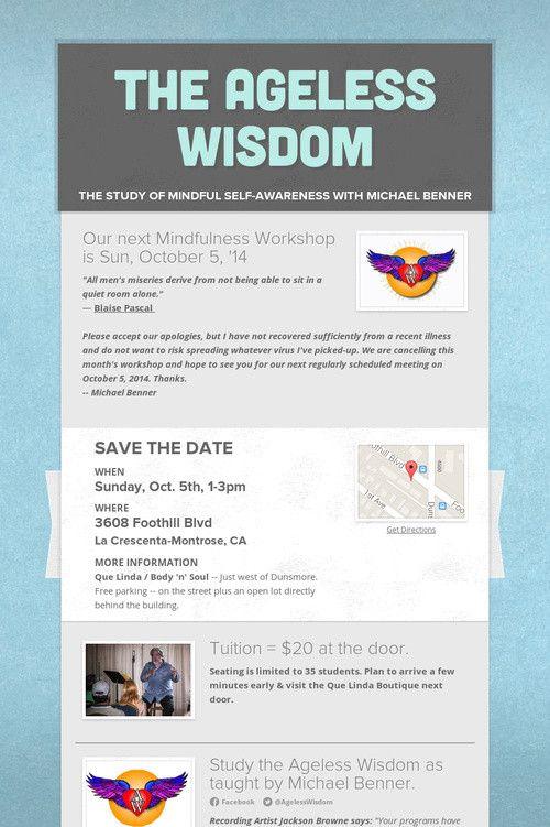 Our next Mindfulness Meditation Workshop is Sunday, Oct. 5, '14.