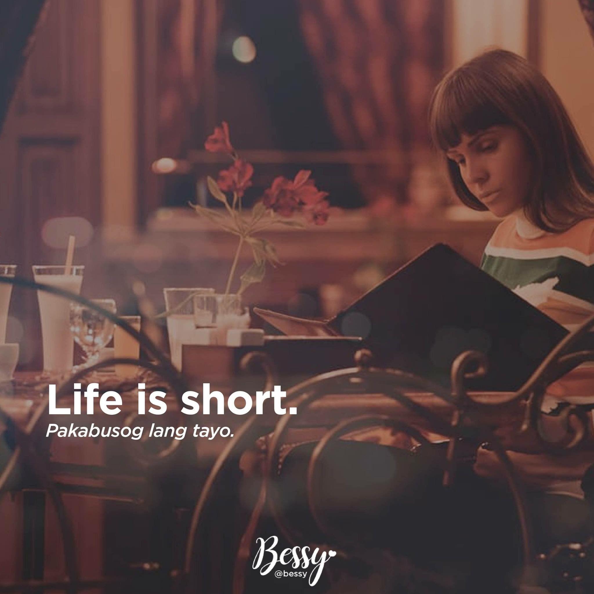 Life Is Short Pakabusog Tayoo Tagalog Quotes Tagalog Quotes Hugot Funny Tagalog Quotes Funny