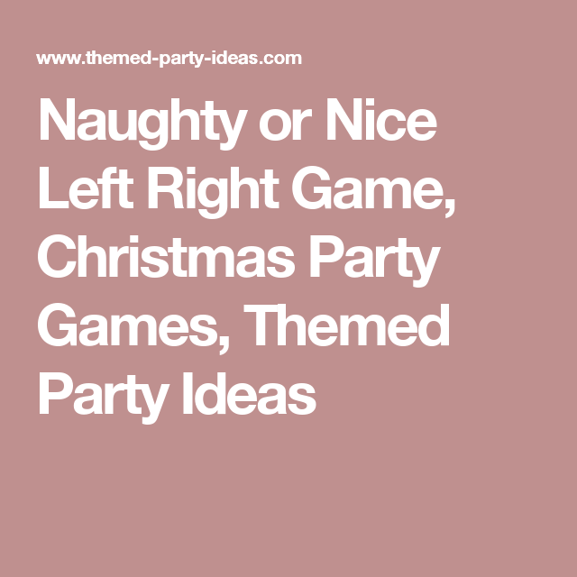 Naughty Or Nice Christmas Party Ideas Part - 27: Naughty Or Nice Left Right Game, Christmas Party Games, Themed Party Ideas