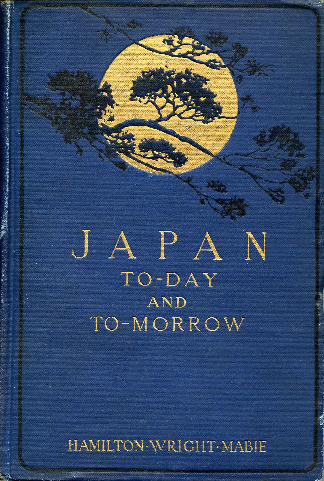 Macmillan Libros 39japan To Day And To Morrow 39 By Hamilton Wright Mabie