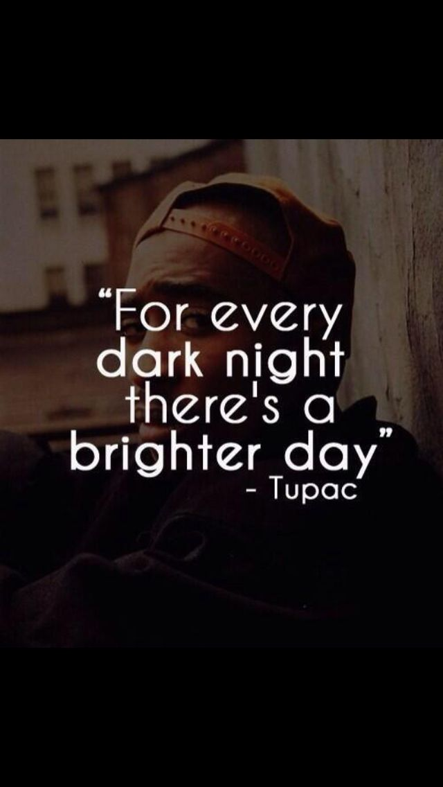 Theres Always A Brighter Day No Matter How Hard That Is To Believe