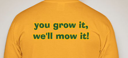 Lawn Care Slogans and Landscaping Sayings is part of lawn Care Quotes - Someone once said that  the shirt on a contractor's back is a wearable billboard   So a catchy business slogan with a lawn care tshirt design can help
