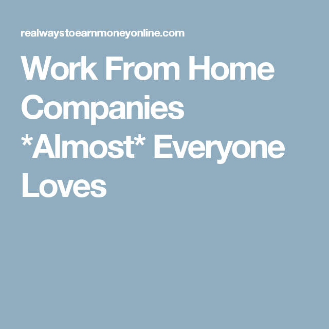 10 Top Rated Work At Home Companies On Glassdoor Work From Home Companies Working From Home Work