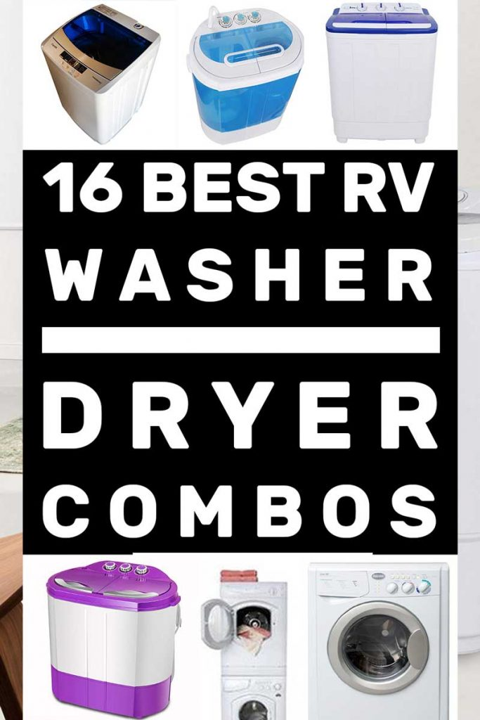 16 Of The Best Rv Washer Dryer Combos For Motorhome Owners Rv Washer Dryer Portable Washer And Dryer Washer Dryer Combo