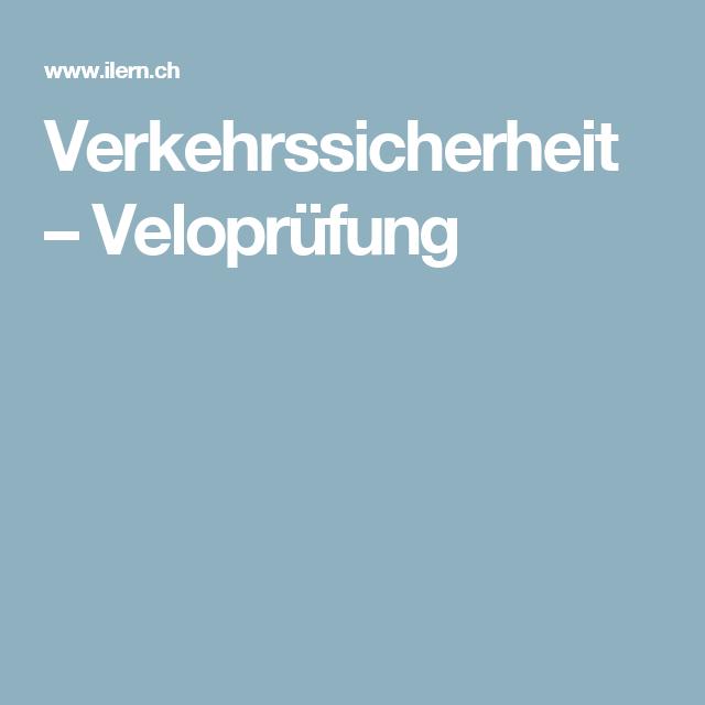 Verkehrssicherheit – Veloprüfung
