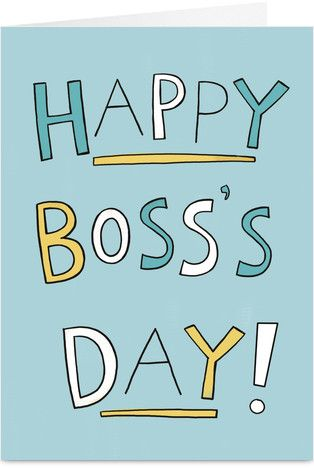 Cardstore Closing Boss Day Quotes Happy Boss S Day Quotes Bosses Day Cards