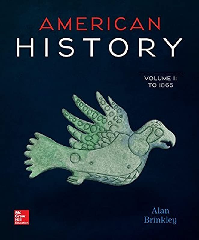 Epub American History Connecting With The Past Volume 1 By Alan Brinkley American History Online Textbook Ebook