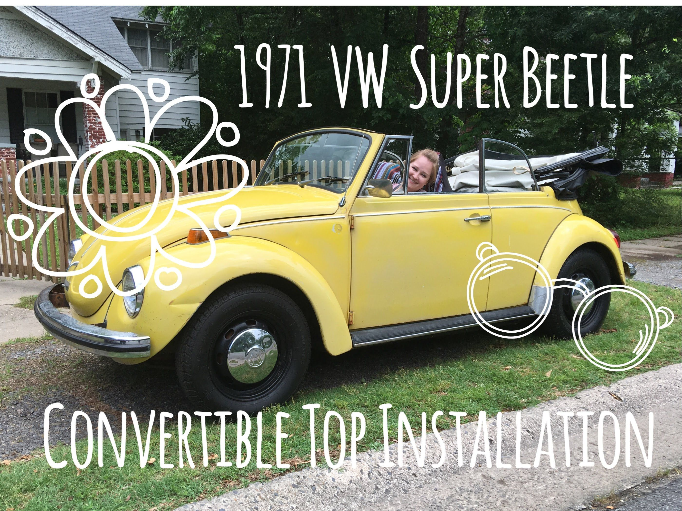 Convertible Installation 1971 Vw Super Beetle Marla Plain Small