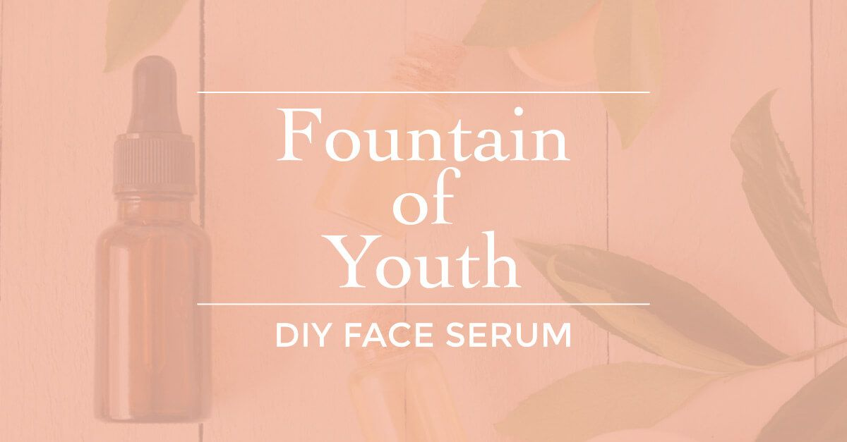 Fountain of Youth Face Serum DIY #faceserum