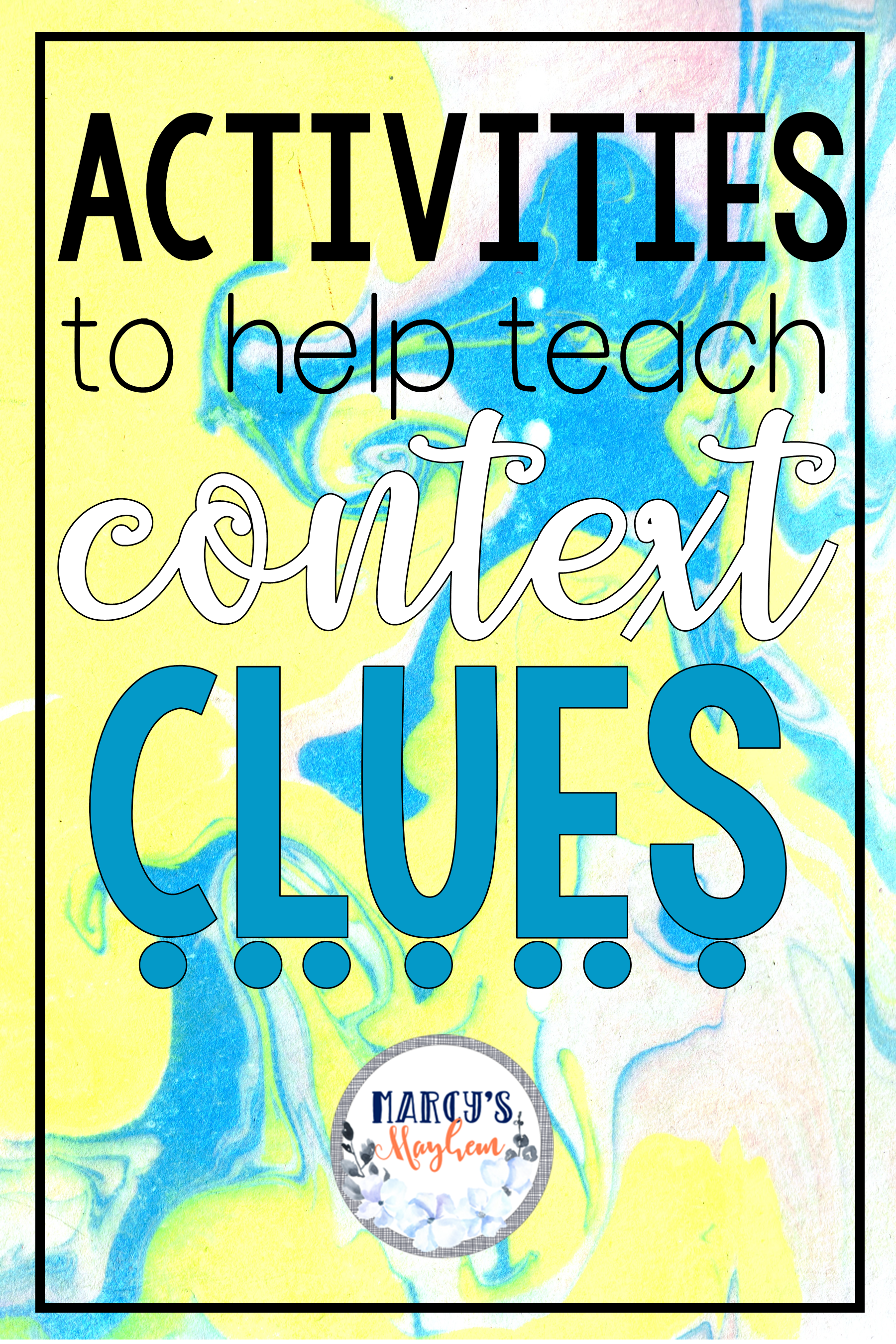 Activities To Help Teach Context Clues