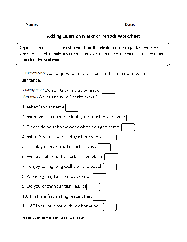 Adding Question Marks or Periods Worksheet Classroom – Imperative and Exclamatory Sentences Worksheet