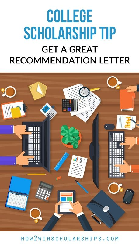 College Scholarship Tip Get A Great Recommendation Letter