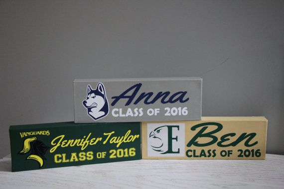 CUSTOM Graduation Sign Class of 2016 College High by EntropySigns