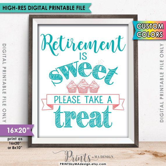 Retirement Sign Retirement is Sweet Please by PRINTSbyMAdesign - retirement party flyer template
