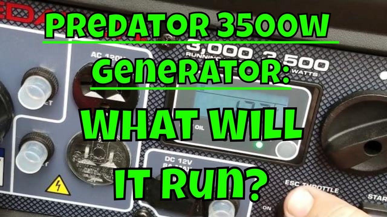 Harbor Freight 3500 Watt Predator Generator What Will It