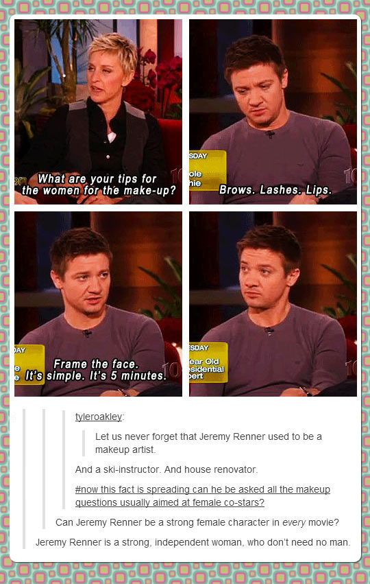 I love Jeremy Renner even more