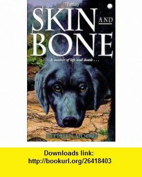 Skin and Bone (H Fantasy) (9780340704554) Stephen Moore , ISBN-10: 0340704551  , ISBN-13: 978-0340704554 ,  , tutorials , pdf , ebook , torrent , downloads , rapidshare , filesonic , hotfile , megaupload , fileserve